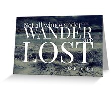 Not All Who Wander Are Lost - Tolkien Greeting Card