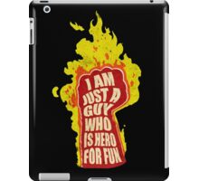 Hero for fun iPad Case/Skin