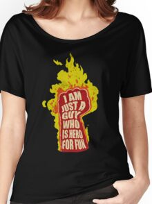 Hero for fun Women's Relaxed Fit T-Shirt