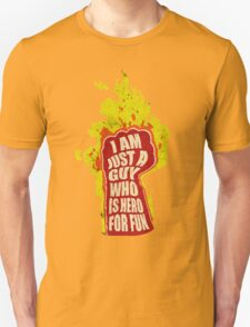 Hero for fun T-Shirt