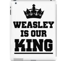 Weasley is our king 2 iPad Case/Skin