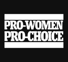 Pro-women pro-choice by Boogiemonst
