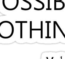 Impossible? Sticker
