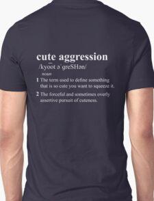 Cute Aggression Definition - White T-Shirt