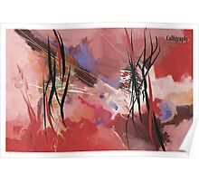 Calligraphy, abstract expressionism Poster