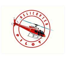 Astar Helicopter pilot Art Print