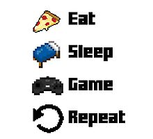 Eat, Sleep, Game, Repeat! 8bit Photographic Print