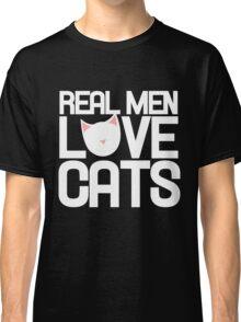 Real men love cats Classic T-Shirt