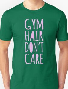 Gym Hair Don't Care Funny Workout Tee Tank Top Unisex T-Shirt