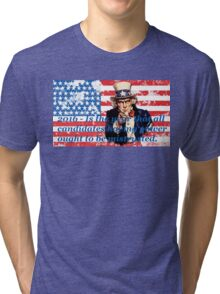 Vote 2016 - Is the year that all candidates having power ought to be mistrusted Tri-blend T-Shirt