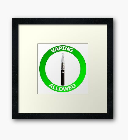 Vaping Allowed Sign Framed Print
