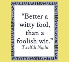Better a Witty Fool - Shakespeare Kids Tee