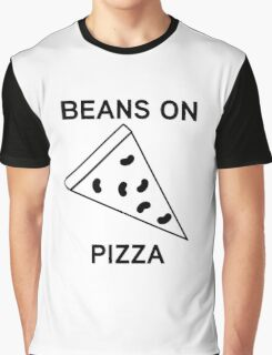 beans on pizza Graphic T-Shirt