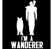I'm A Wanderer (White) Photographic Print