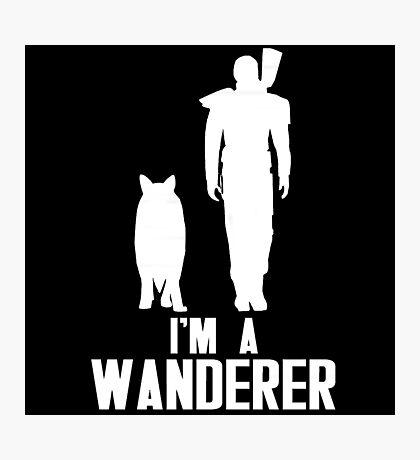 I'm A Wanderer (White) Photographic Print