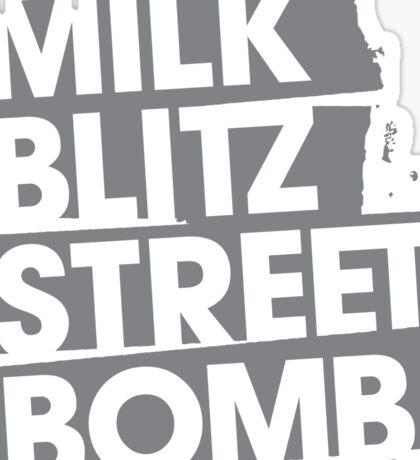 Milk.Blitz.Street.Bomb. Logo Sticker