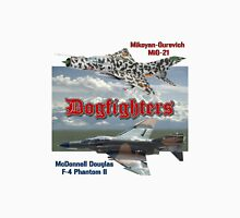 Dogfighters: F4 vs MiG-21 Unisex T-Shirt