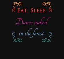 Eat Sleep Dance Naked Womens Fitted T-Shirt