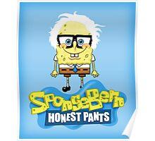 Sponge Bern Honest Pants Poster