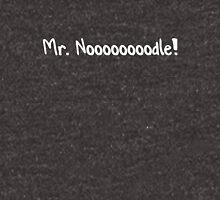 Mr. Noooooooodle! in white Unisex T-Shirt