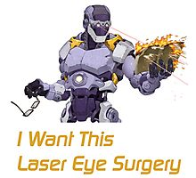 I want this laser eye surgery.  Photographic Print