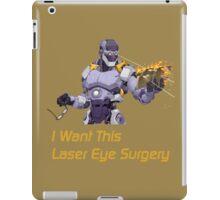 I want this laser eye surgery.  iPad Case/Skin