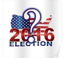 The United States presidential election 2016 Poster