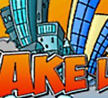 Wake Up San Francisco Sticker