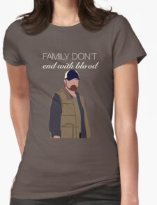 Bobby Singer - Family Don't End With Blood Womens Fitted T-Shirt