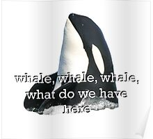 Whale Whale Whale... Sticker Poster