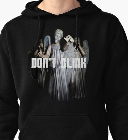 Don't Blink Pullover Hoodie