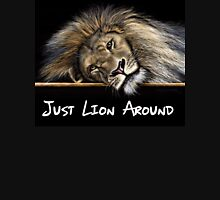 Just Lion Around Womens Fitted T-Shirt