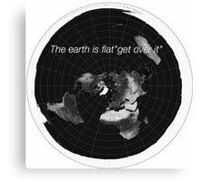Flat earth Canvas Print