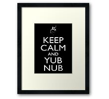 Keep Calm & Yub Nub Framed Print