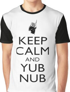 Keep Calm & Yub Nub Graphic T-Shirt
