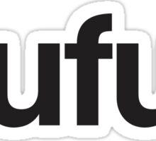 Dufus Sticker