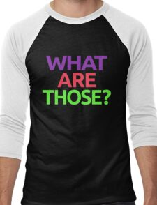 WHAT ARE THOSE? Men's Baseball ¾ T-Shirt