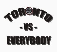 Toronto vs Everybody - Raptors  by Atodd1998