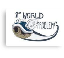 1st World Problems Canvas Print