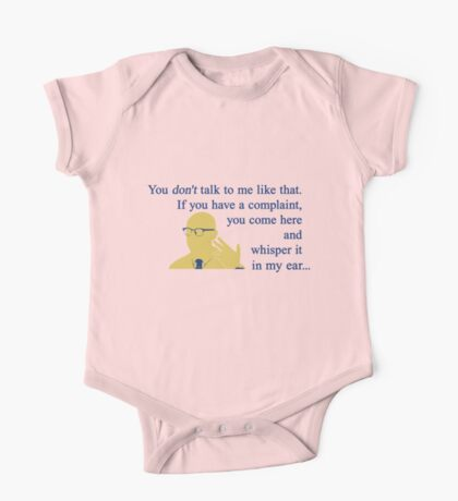 Quotes and quips - if you have a complaint One Piece - Short Sleeve