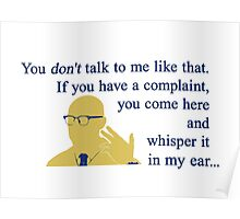 Quotes and quips - if you have a complaint Poster