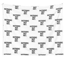 NOTHING BUT NET. Wall Tapestry