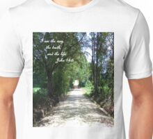 The Way, the Truth, and the Life Unisex T-Shirt