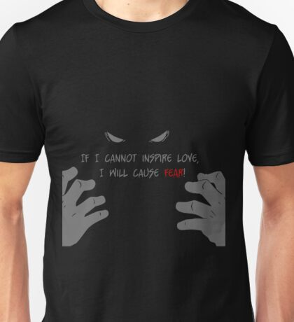 Quotes and quips - if I cannot inspire love, Unisex T-Shirt