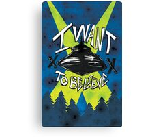I Want To Believe Redux Canvas Print