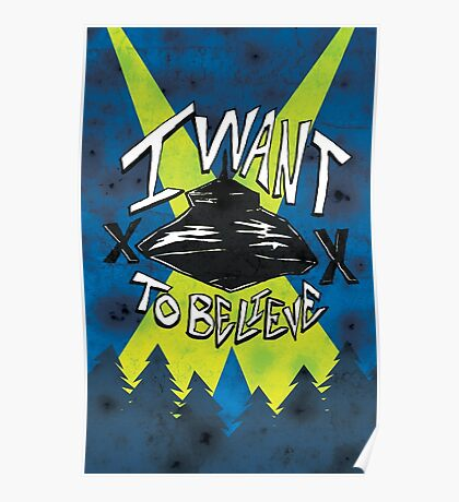 I Want To Believe Redux Poster