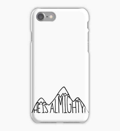 He is Almighty iPhone Case/Skin