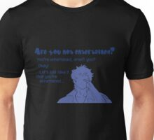 Quotes and quips - are you not entertained - gintoki Unisex T-Shirt