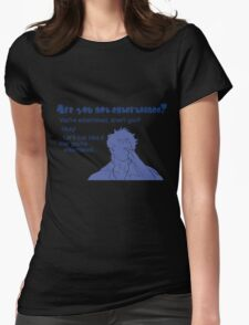 Quotes and quips - are you not entertained - gintoki Womens Fitted T-Shirt