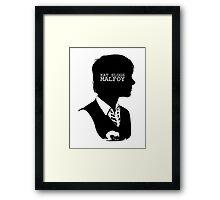 """""""Eat slugs Malfoy!"""" Framed Print"""